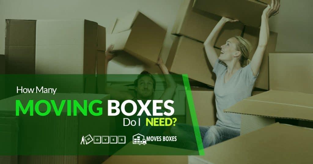 How Many Moving Boxes Do I Need-441947-1200x628 - Moves ...